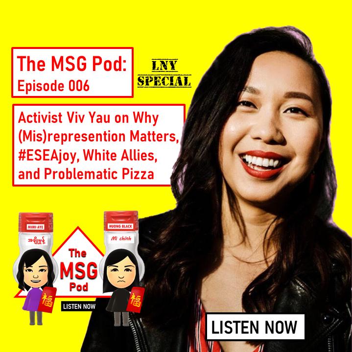 The MSG Pod: Episode 006 - Viv Yau - LUNAR NEW YEAR SPECIAL