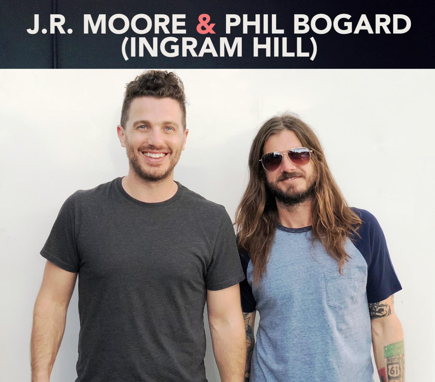 J.R.Moore w/ Phil Bogard / Ingram Hill