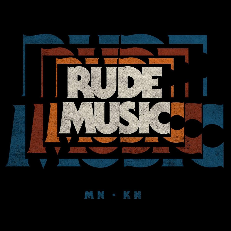 Rude Music (with Connor Pledger & Paul Pfau)