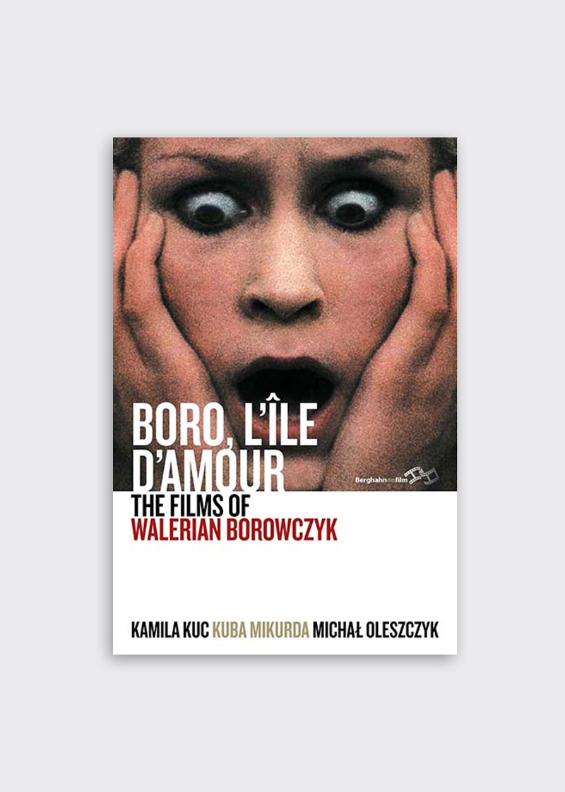BORO, L'ÎLE D'AMOUR: The Films of Walerian Borowczyk