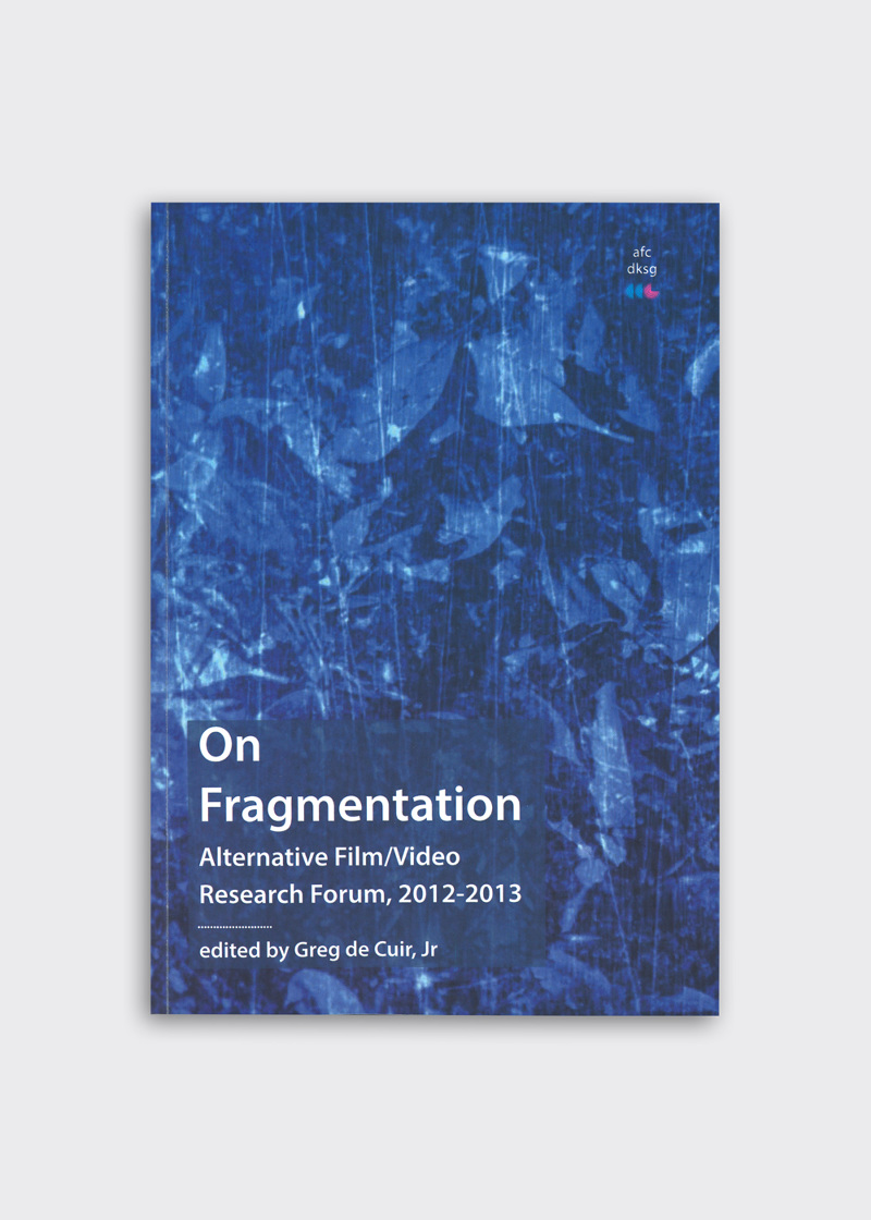 On Fragmentation: Alternative Film/Video Research Forum