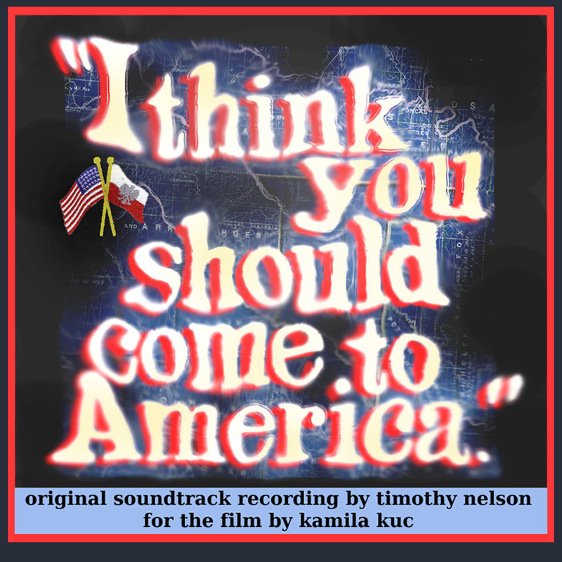 Tim Nelson's cover I Think You Should Come to America  soundtrack .
