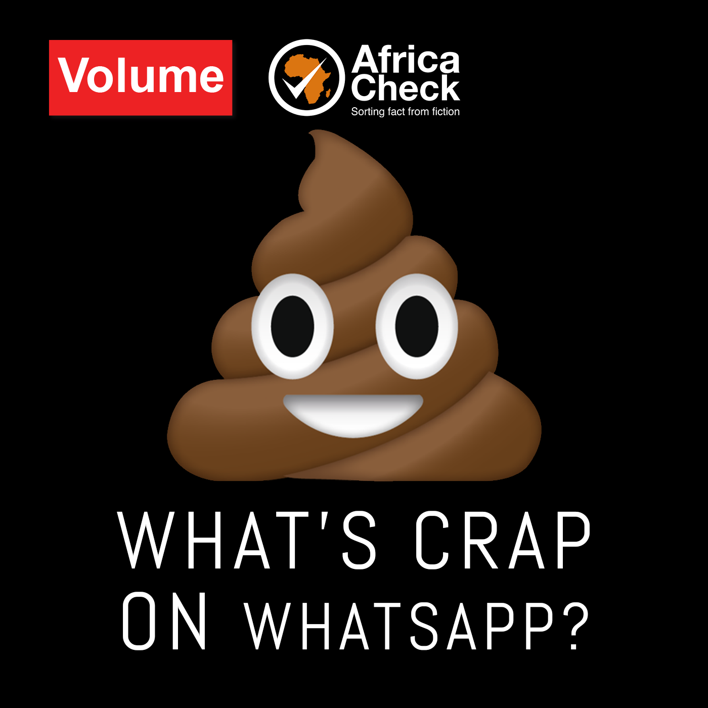 What's Crap on WhatsApp? — Volume | Home of Award-Winning African Podcasts