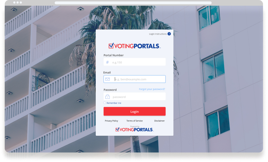 Dedicated Login System - With members voting around the globe,Voting Portals login system preventsany possible threats. Our processtracks every vote, which is authenticated,registered, and backed up in VP servers.