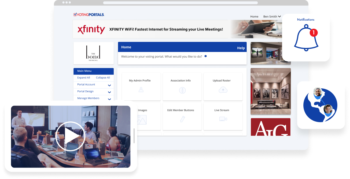 ULTIMATE ACCESSIBILITY & CONVENIENCE - Members can vote securely fromanywhere in the world, receive verifiedemails, view notices, agendas, candidateinfo, newsletters and more.Learn More