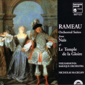 Rameau Orchestral Suites from Nais & Le Temple de la Gloire