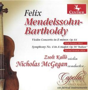 Mendelssohn Violin Concerto in E Minor and Symphony No. 4