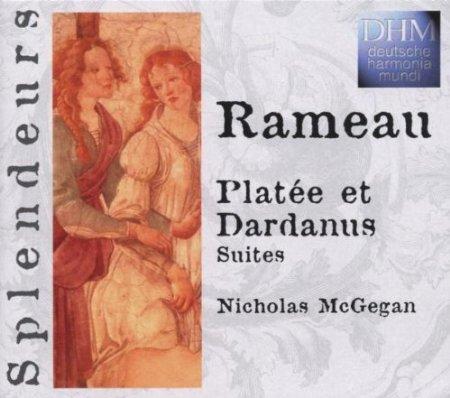 Rameau: Platee et Dardanus, Suites