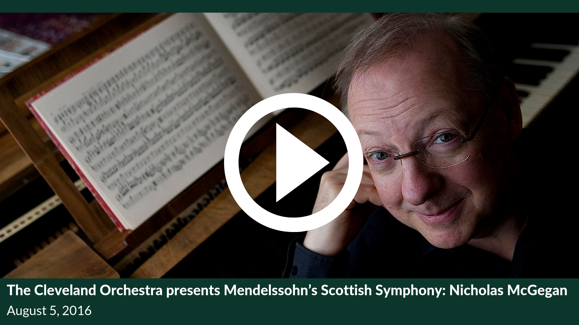 "The Cleveland Orchestra presents Mendelssohn's Scottish Symphony: Nicholas McGegan"" is locked	 The Cleveland Orchestra presents Mendelssohn's Scottish Symphony: Nicholas McGegan"
