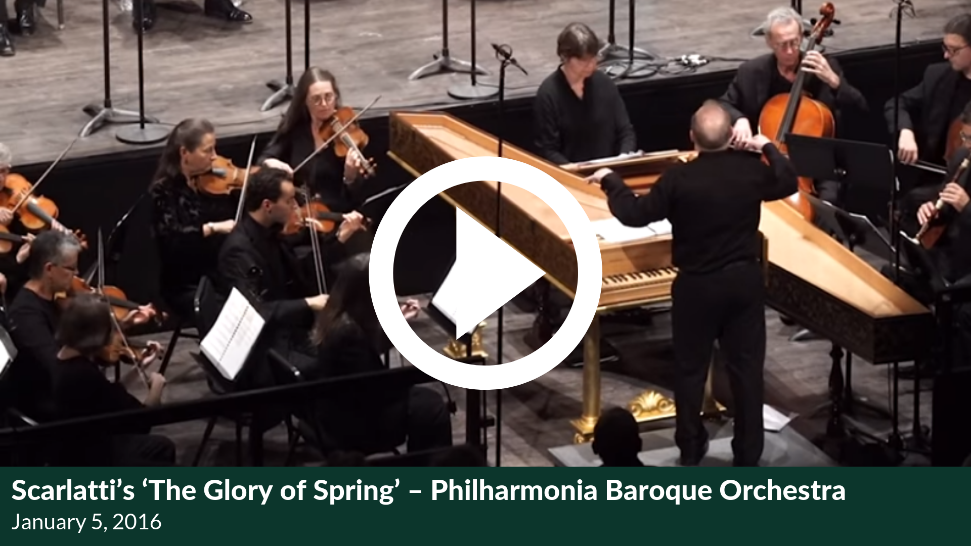 Scarlatti's 'The Glory of Spring' – Philharmonia Baroque Orchestra