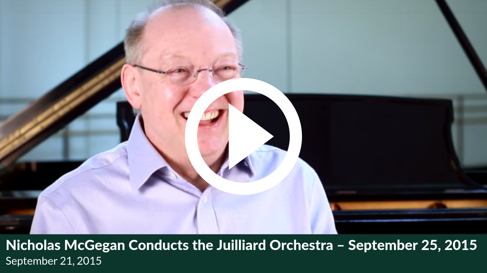 Nicholas McGegan Conducts the Juilliard Orchestra – September 25, 2015