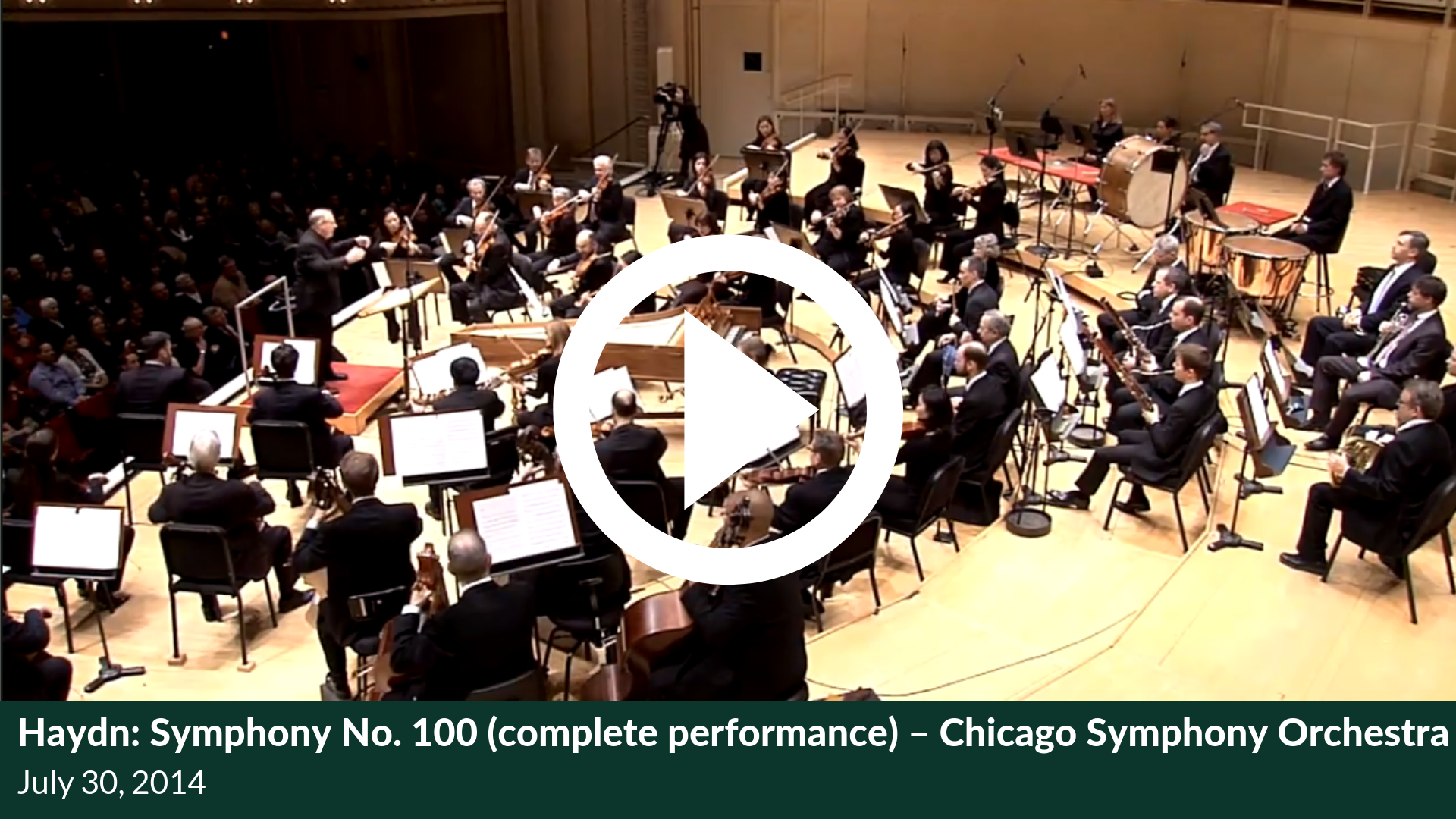 Haydn: Symphony No. 100 (complete performance) – Chicago Symphony Orchestra