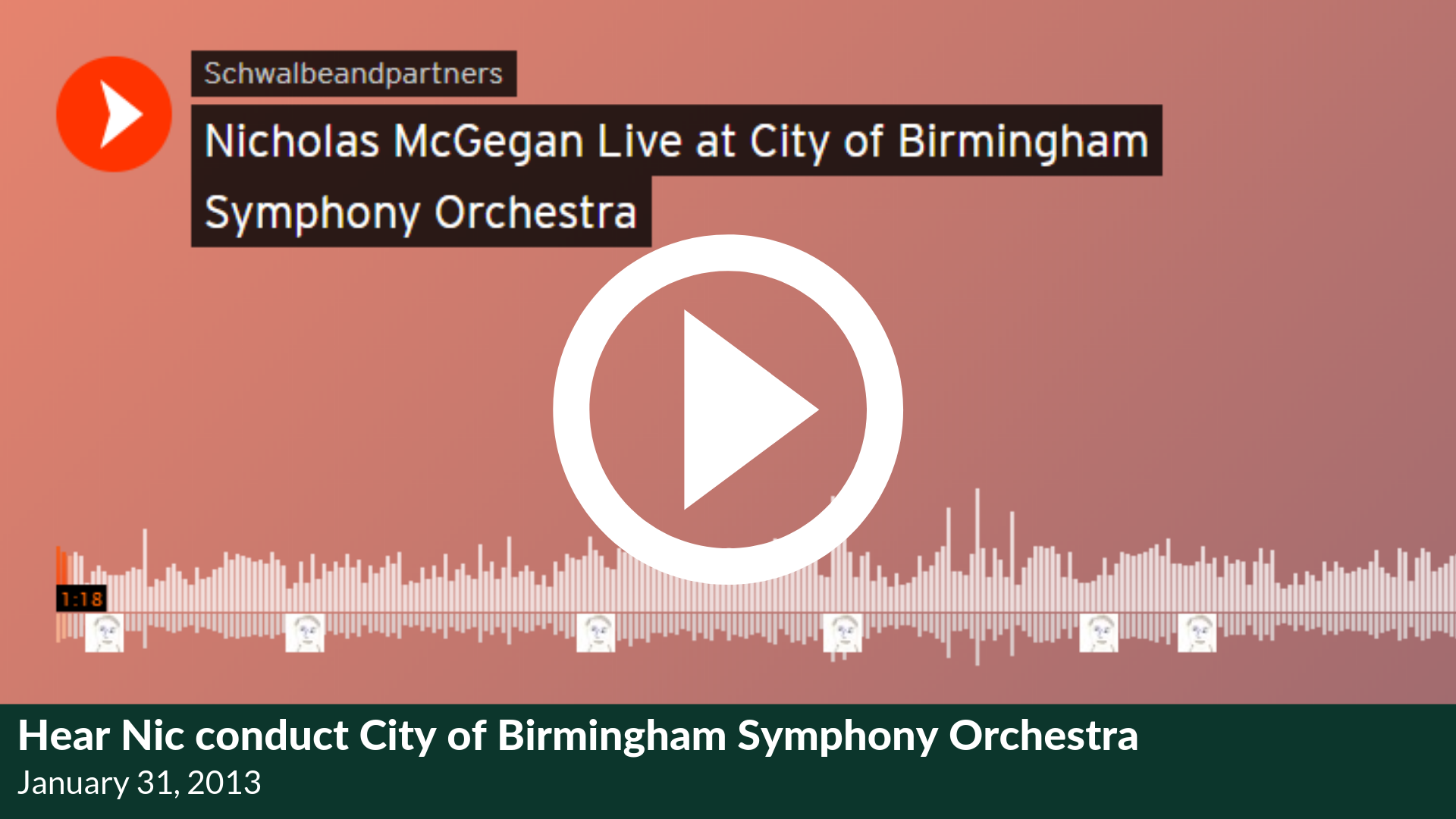 Hear Nic conduct City of Birmingham Symphony Orchestra