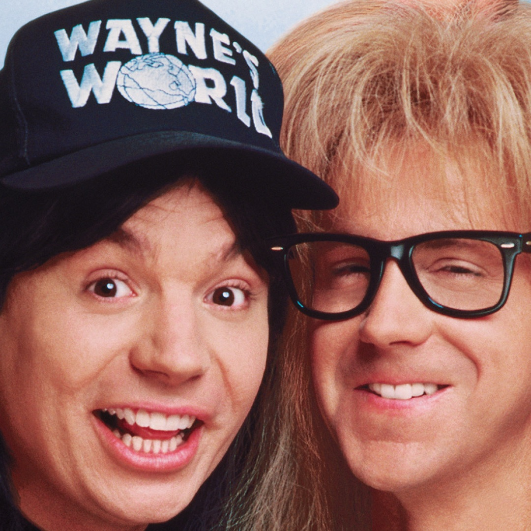 It's Wayne's World and we're just living in it