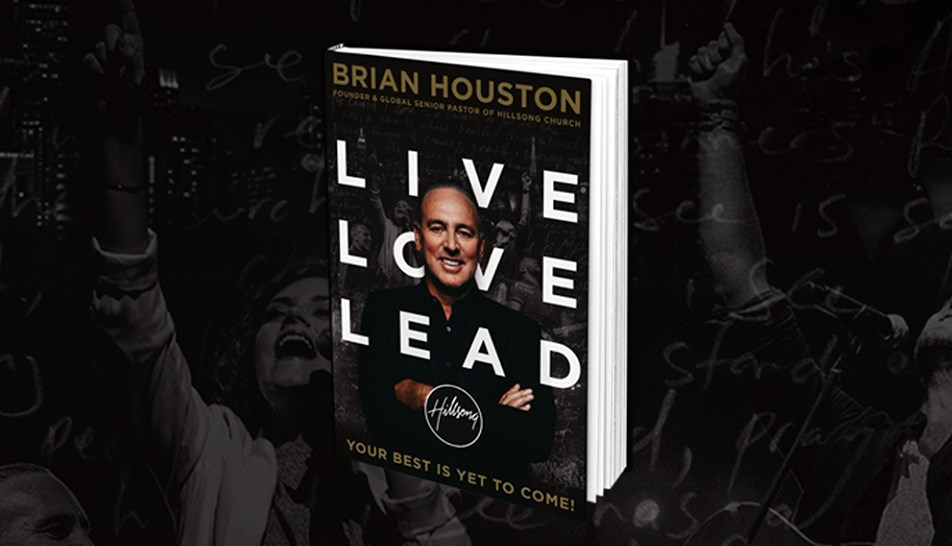 Live Love Lead - Book by Brian Houston
