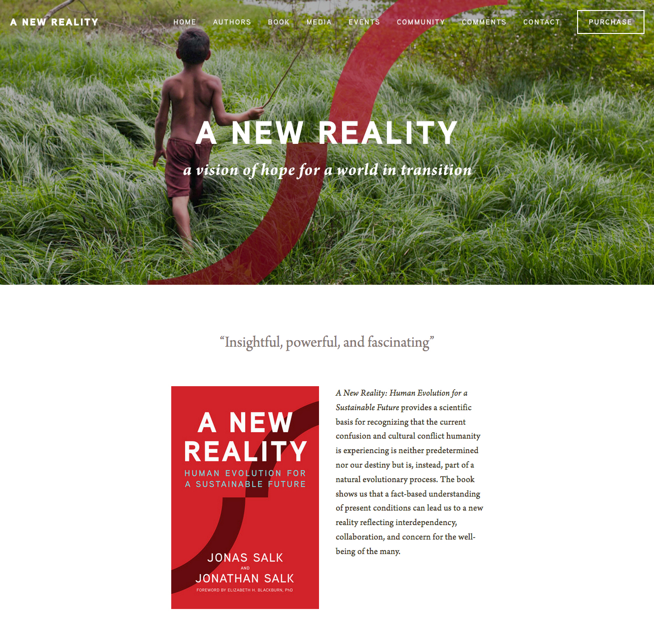 Website for A New Reality: Human Evolution for a Sustainable Future by Jonas Salk and Jonathan Salk with David Dewane, Foreword by Elizabeth Blackburn, PhD