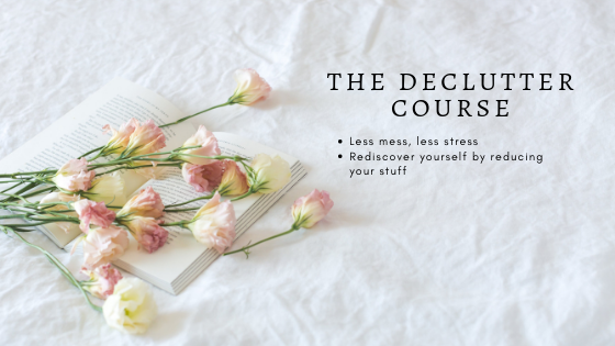 The Declutter Course - The Declutter Course and The Declutter Course PLUS are about decluttering, about uncovering who you are and what you want to do, and about coaching you along the way. Find out more HERE.