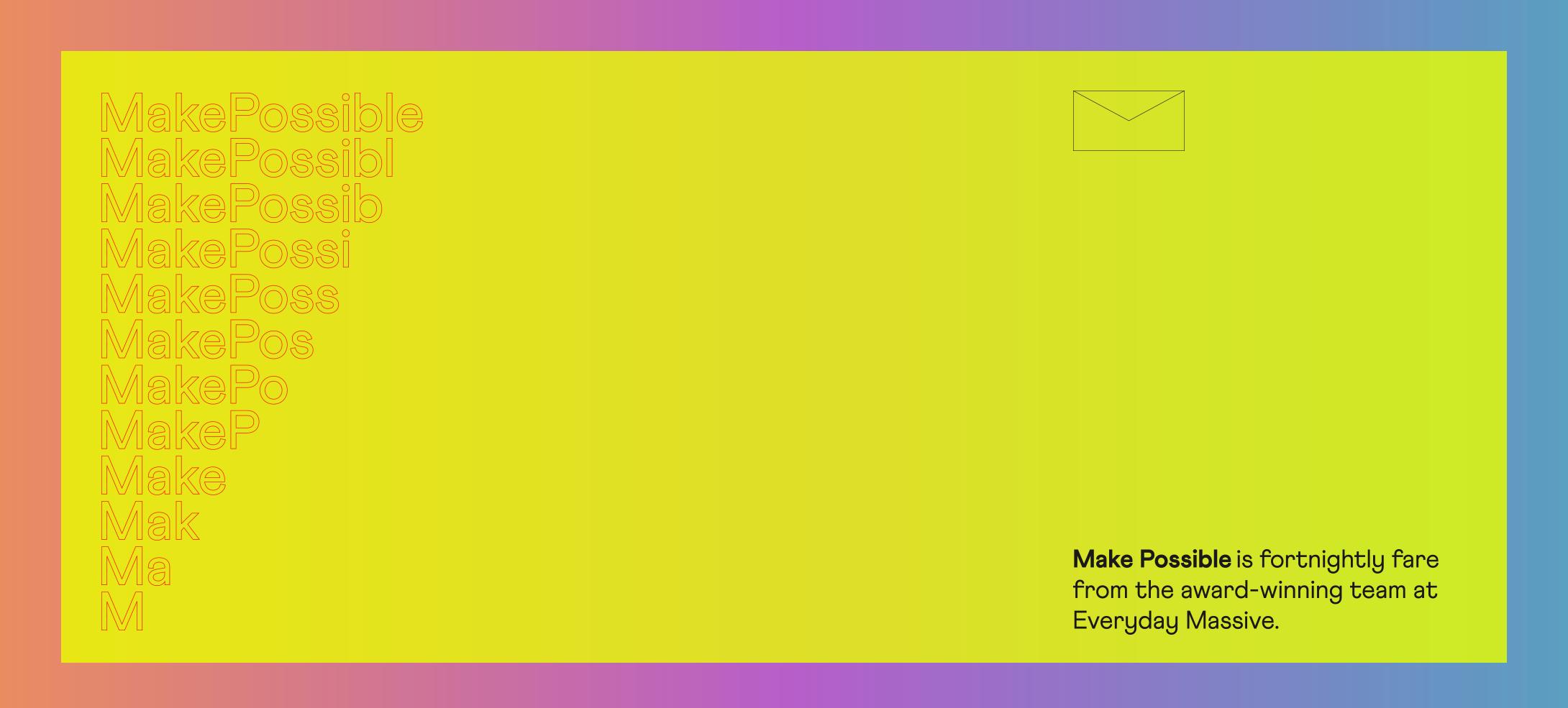 EverydayMassive_MakePossible.png
