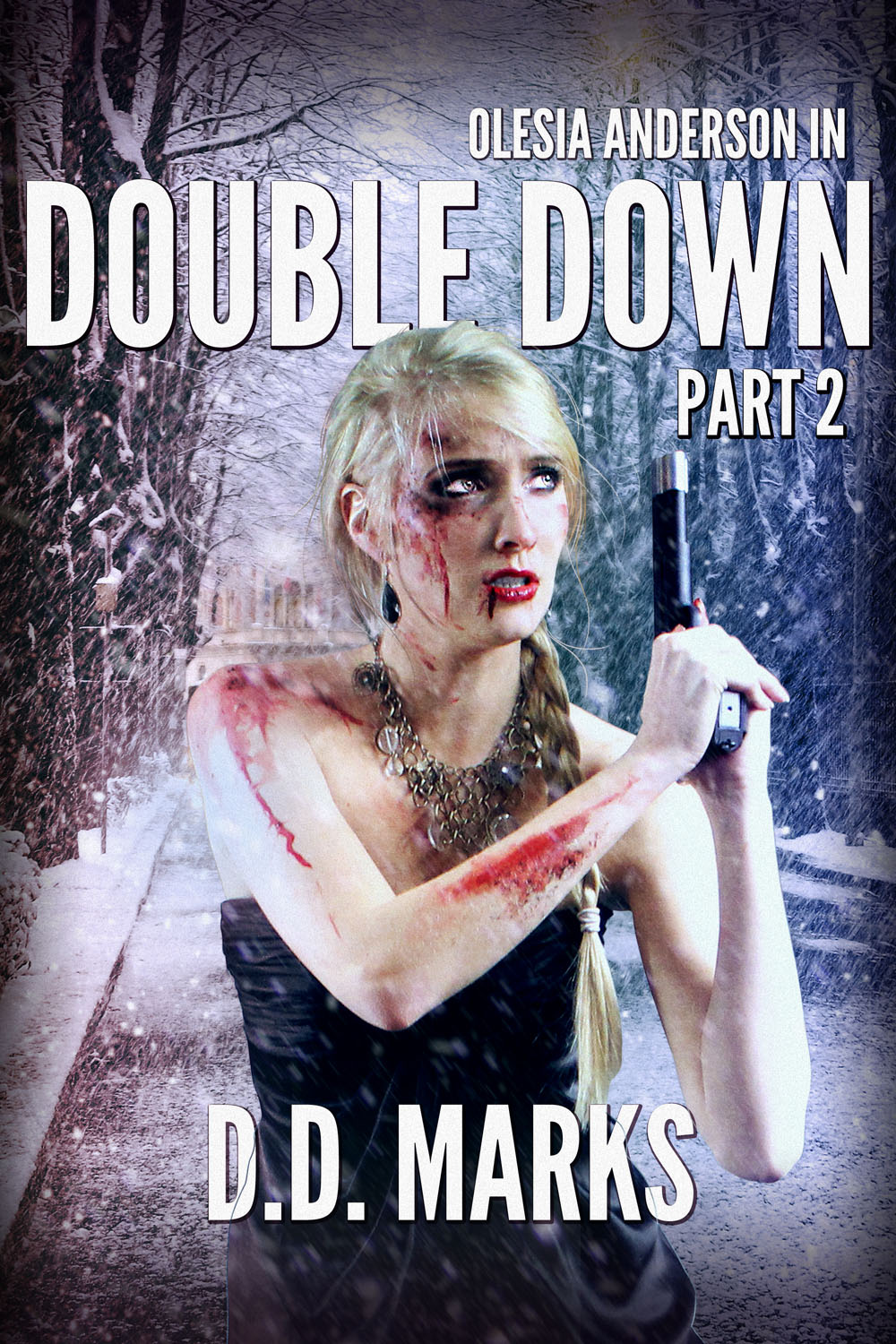 Cover art for Olesia Anderson 4: Double Down Part 2