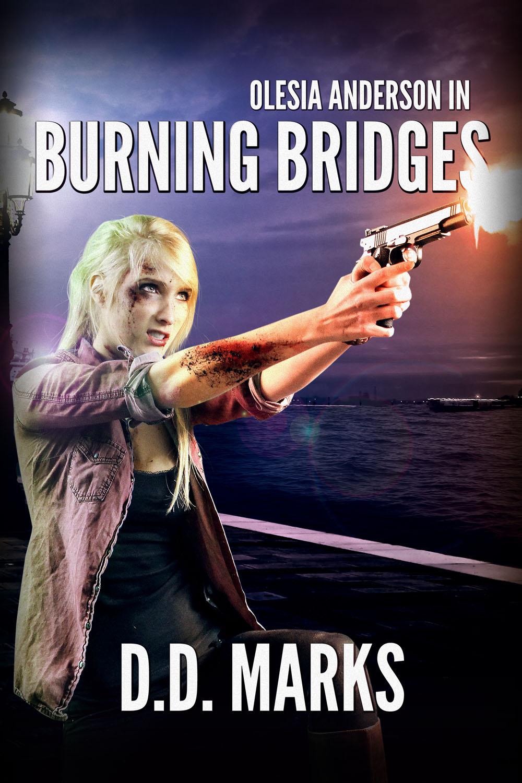 Cover art for Olesia Anderson 5: Burning Bridges