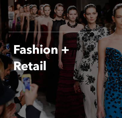 Fashion + Retail