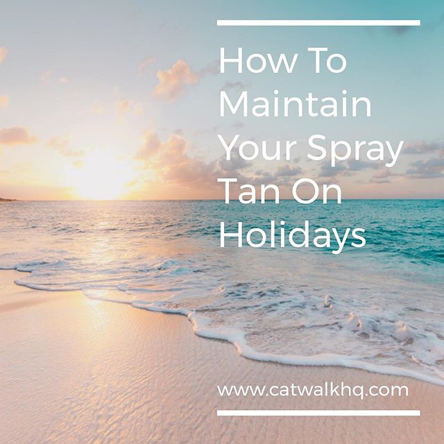 BLOG ALERT 🚨  A spray tan for going on holidays is almost a must for every tan lover these days!  To make sure you have the perfect holiday glow step into a salon before you jet off to the sun.  Check out our top tips to maintain your spray tan on holidays #blog #sun #holidays #tanning #catwalkhq #catwalkhqspraytan
