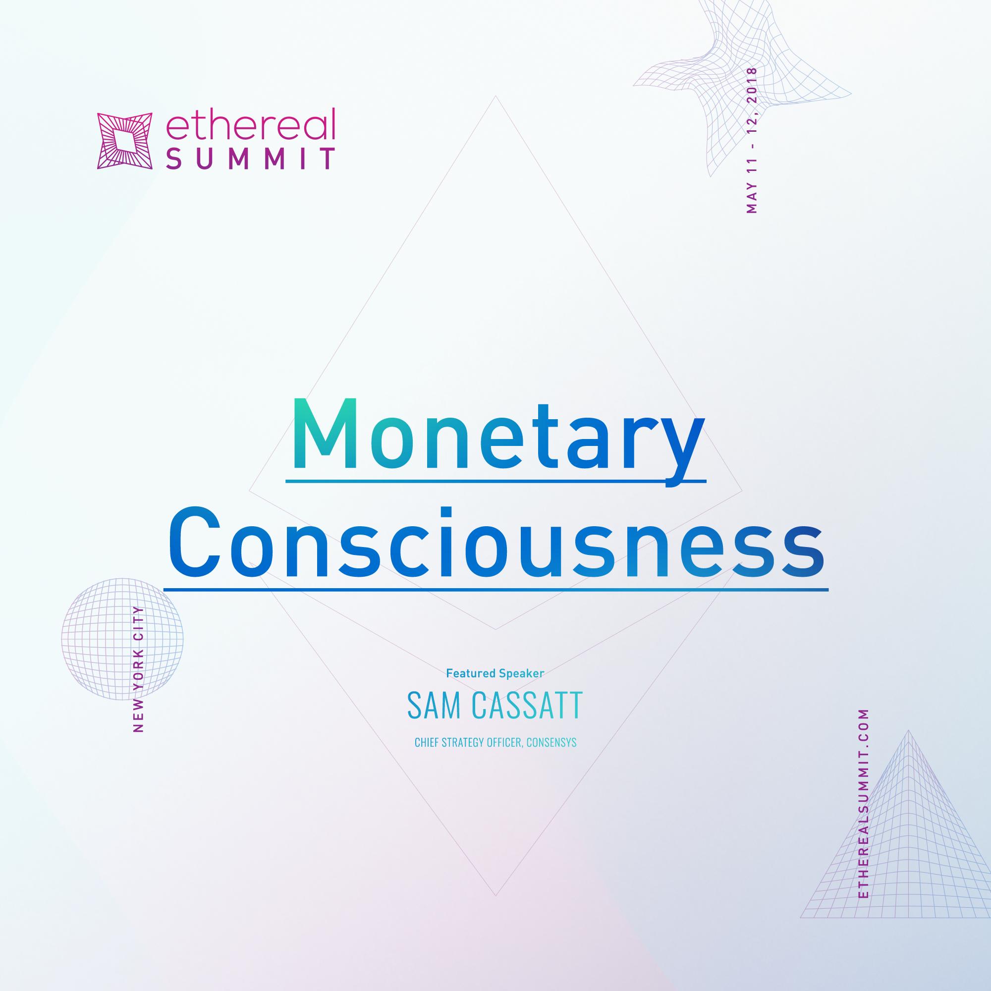 Monetary Consciousness