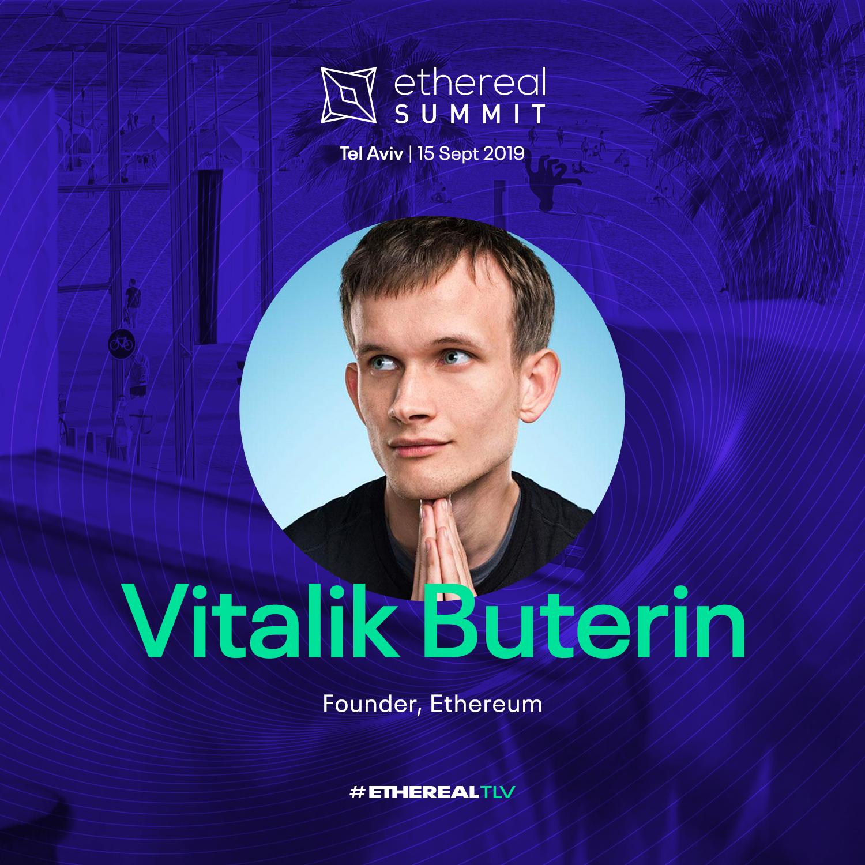 Ethereal Summit 2019 Tel Aviv Speaker Vitalik Buterin Founder Ethereum