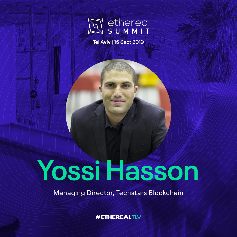 Ethereal Summit 2019 Tel Aviv Speaker Yossi Hasson Techstars Blockchain