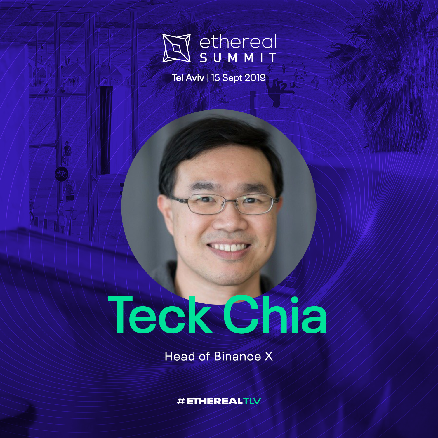 ethereal-tlv-2019-speaker-cards-square-teck-chia.png