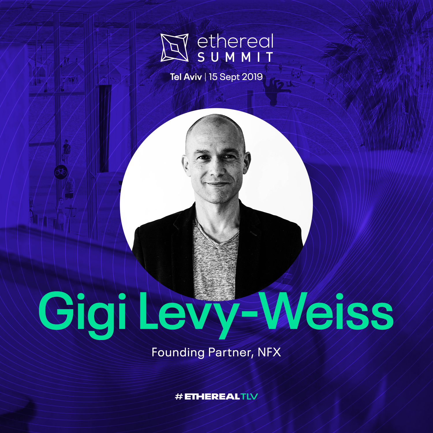 ethereal-tlv-2019-speaker-cards-square-gigi-levy-weiss.png
