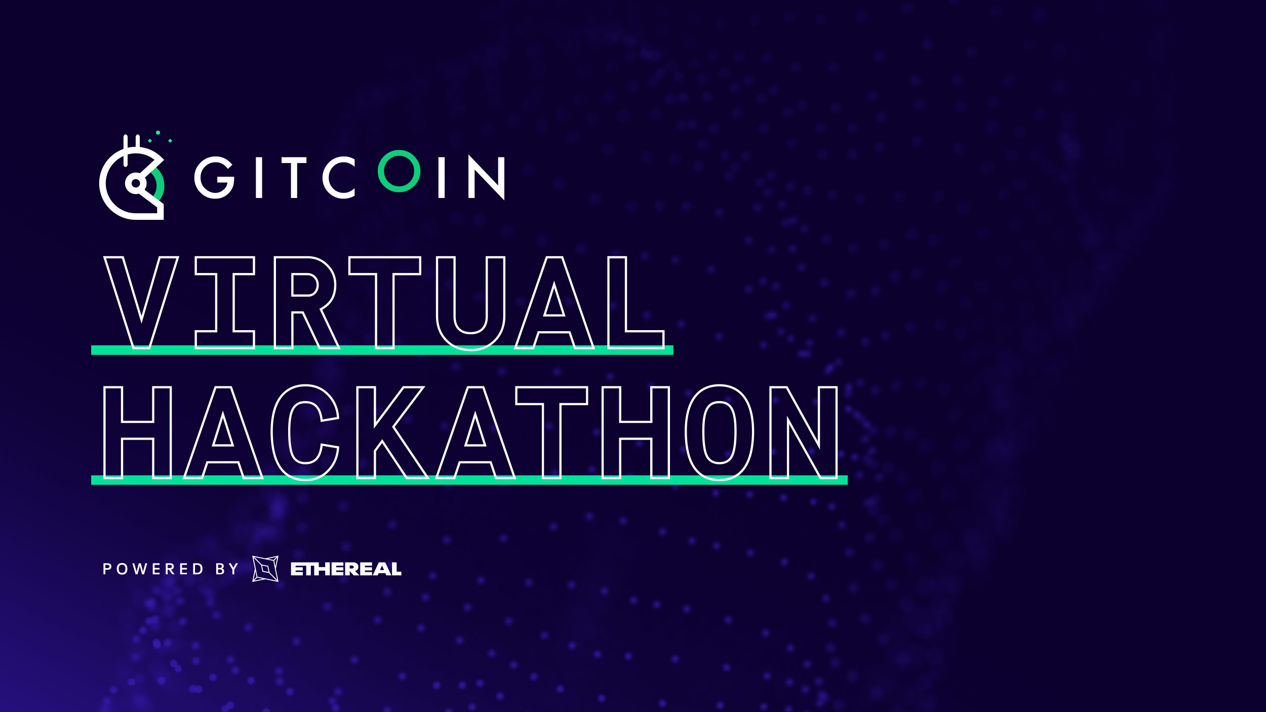 Gitcoin Virtual Hackathon - Powered by Ethereal
