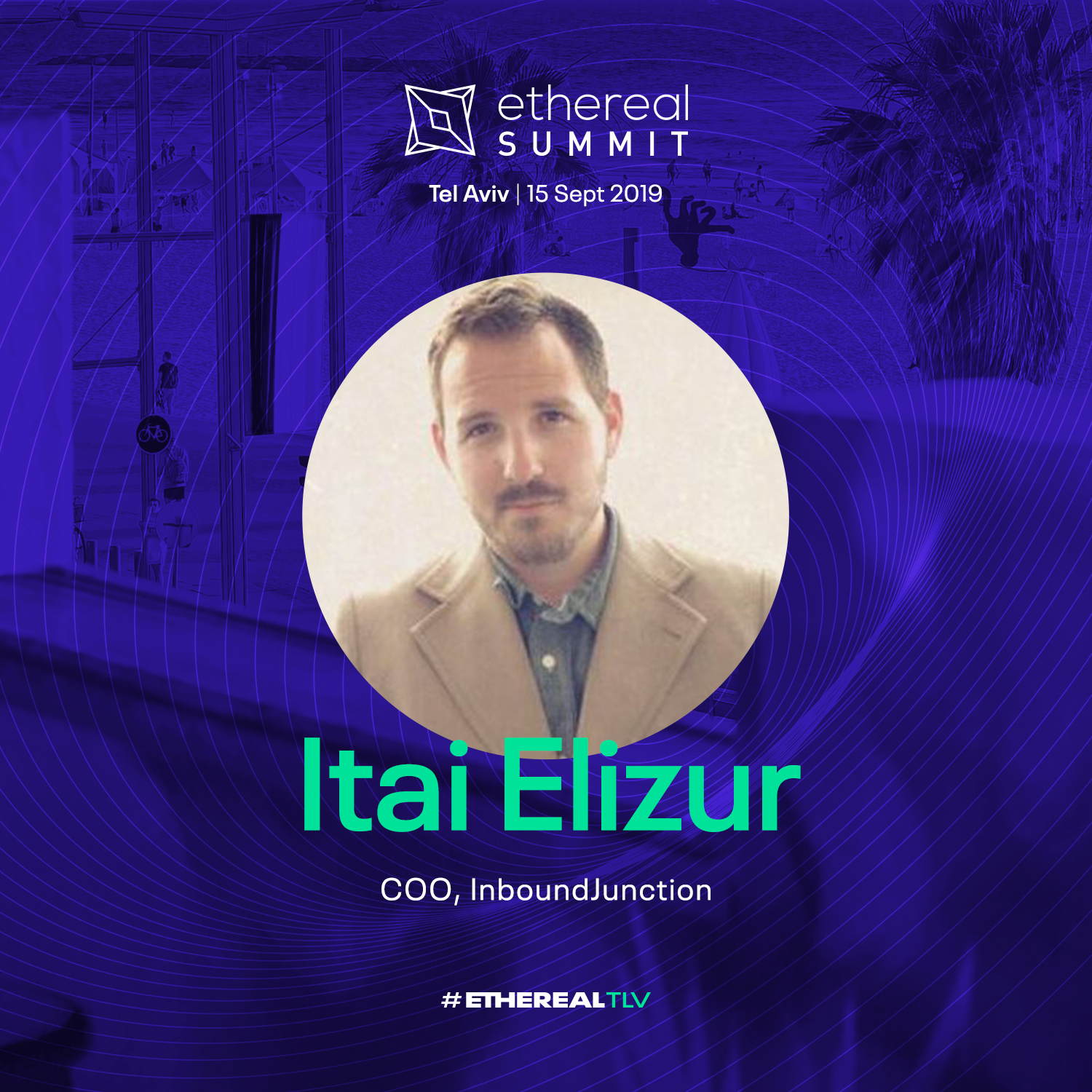 ethereal-tlv-2019-speaker-cards-square-itai-elizur.png