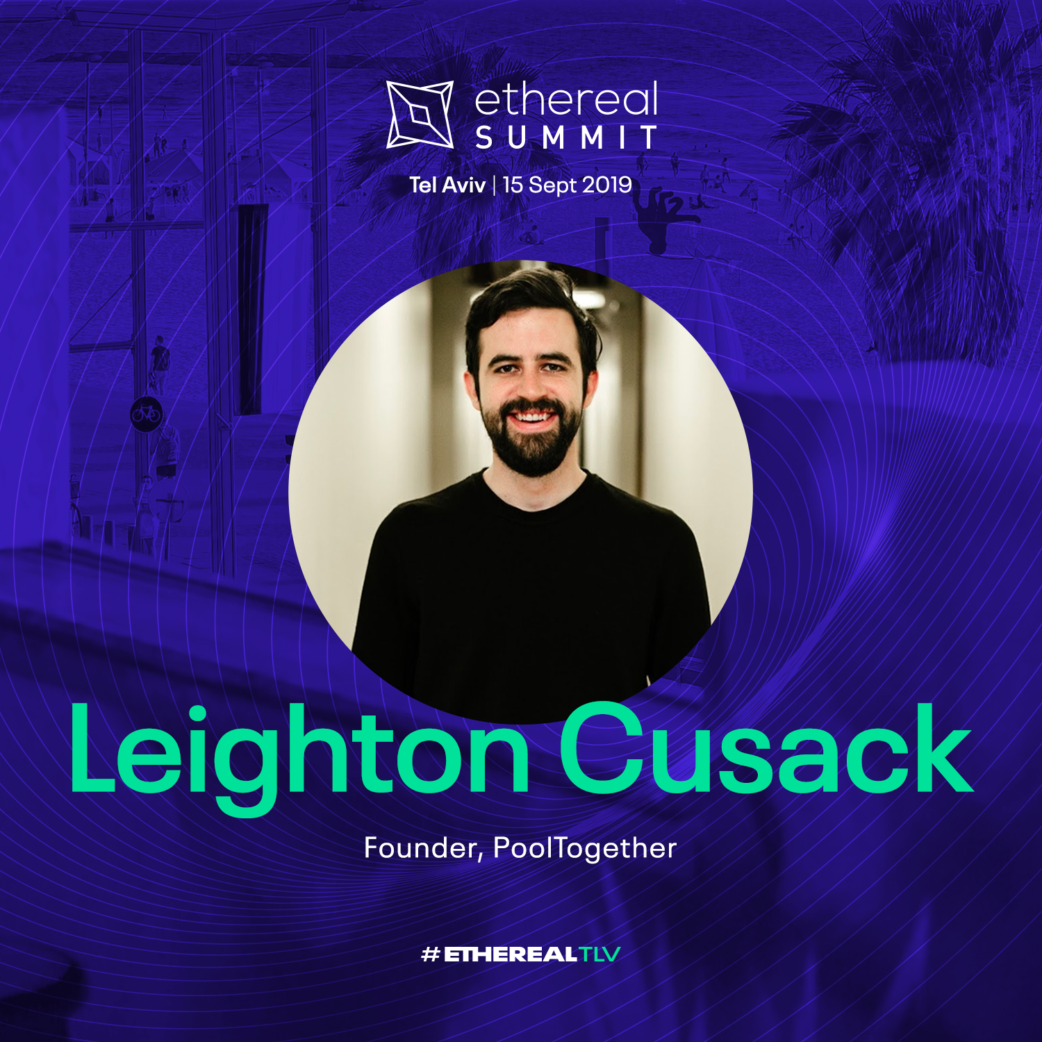 ethereal-tlv-2019-speaker-cards-square-leighton-cusack.png