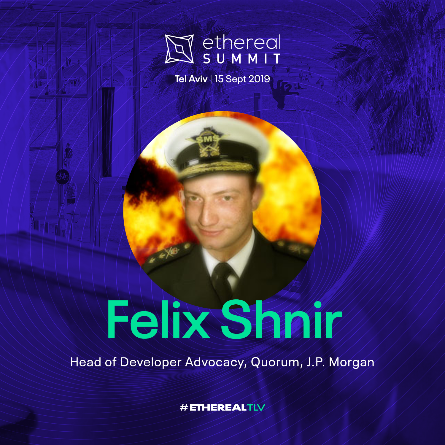 ethereal-tlv-2019-speaker-cards-square-felix-shnir.png