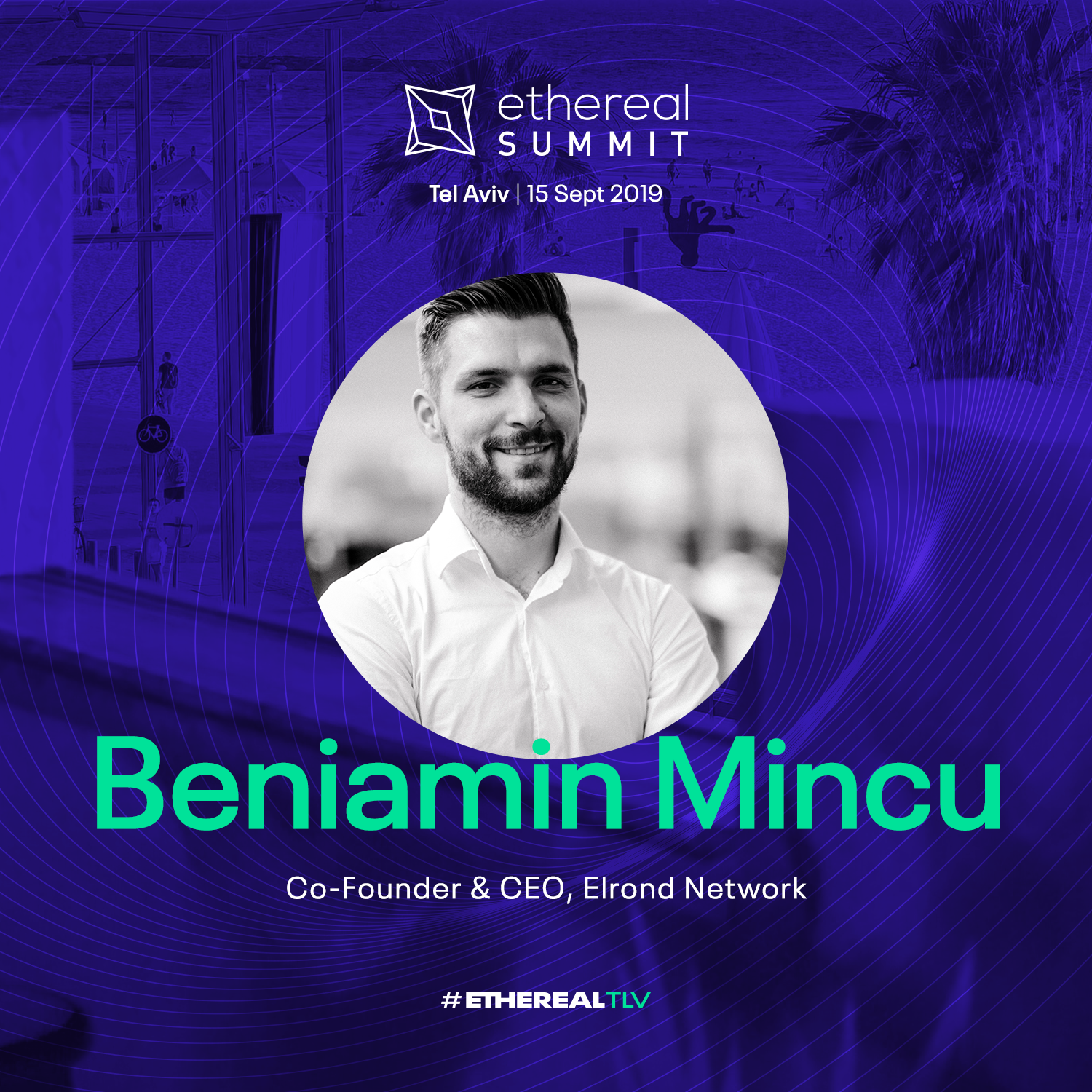 ethereal-tlv-2019-speaker-cards-square-beniamin-mincu.png