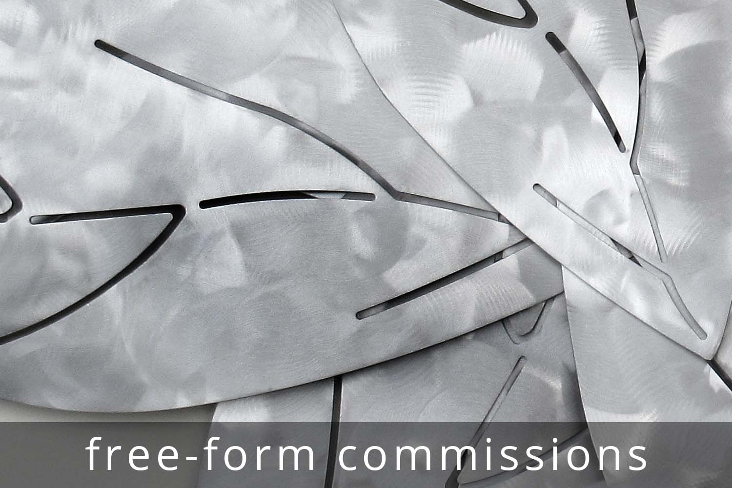 free-form metal commissions
