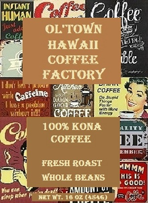 100% Pure Kona Coffee : Ol'Town Kona Coffee