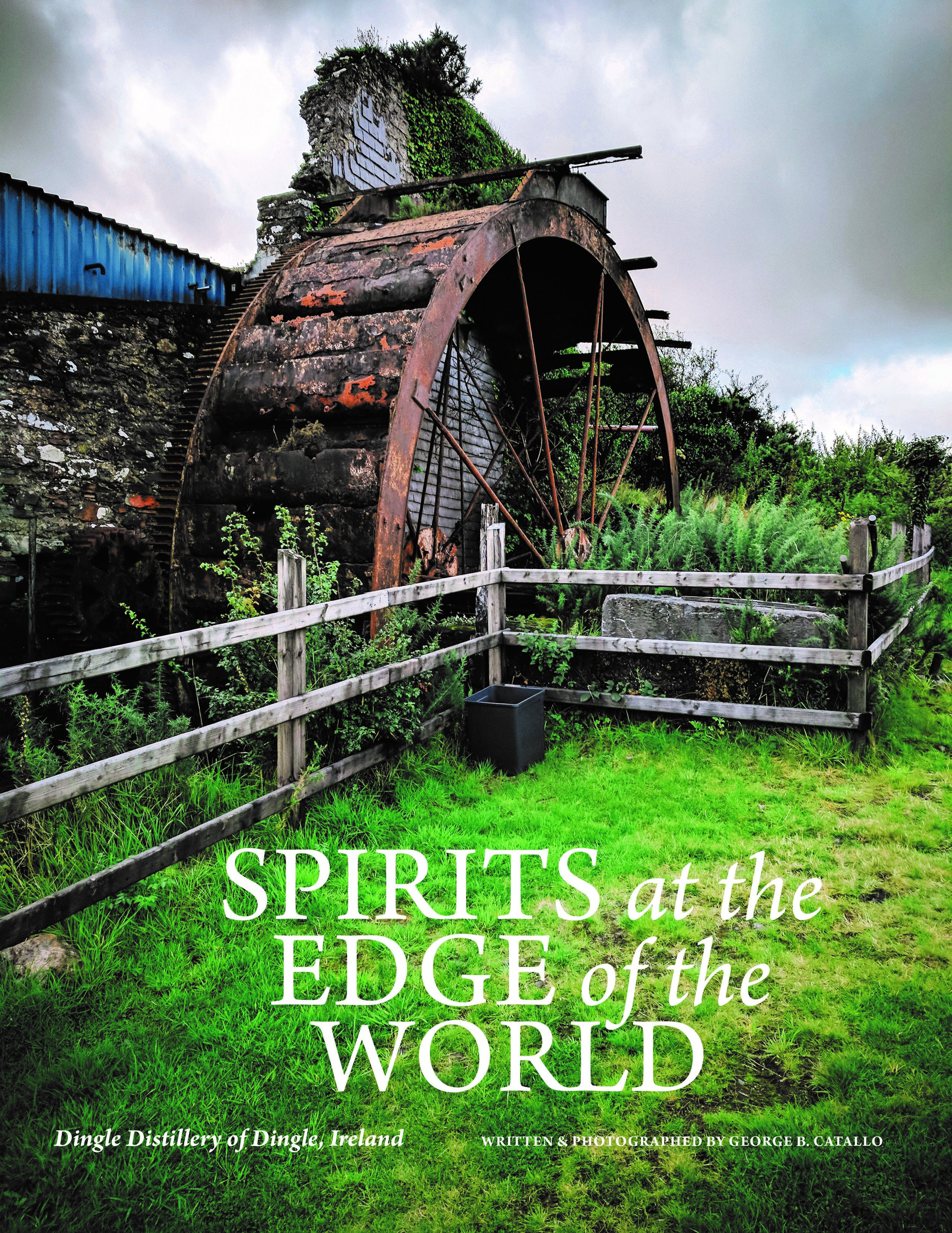Spirits at the edgeof the world - Dingle Distillery SpotlightArtisan Spirit MagazineIssue 25, Winter 2018, Page 115