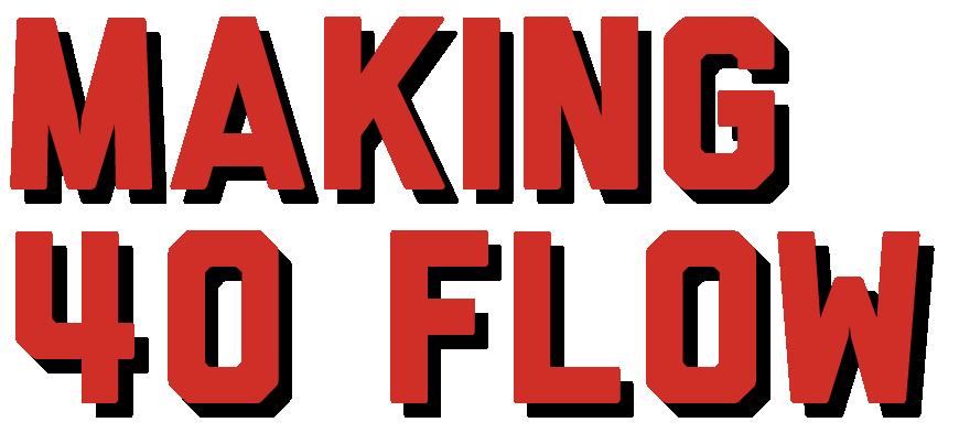 Making_40_Flow-02-01.png