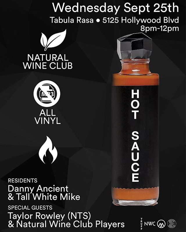 🚨THIS WEDNESDAY🚨 we're hosting NWC at Tabula Rasa 8p-12am with our friends @thegreatergoods_co for HOT SAUCE ft Truff @sauce. 🍷🍕🏆 @jeanclanche @hannielkhatib & @tylergibney will be spinning vinyl, the natty wine will be flowing & we'll be eating pizza from @lamorrapizzeria! Come hang out with us! @tabularasabar #naturalwine #naturalwineclub