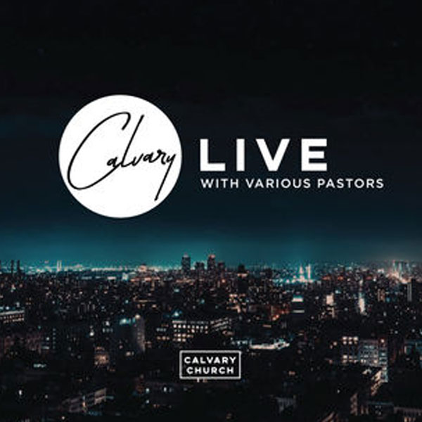Listen and Subscribe to the Calvary Live Podcast