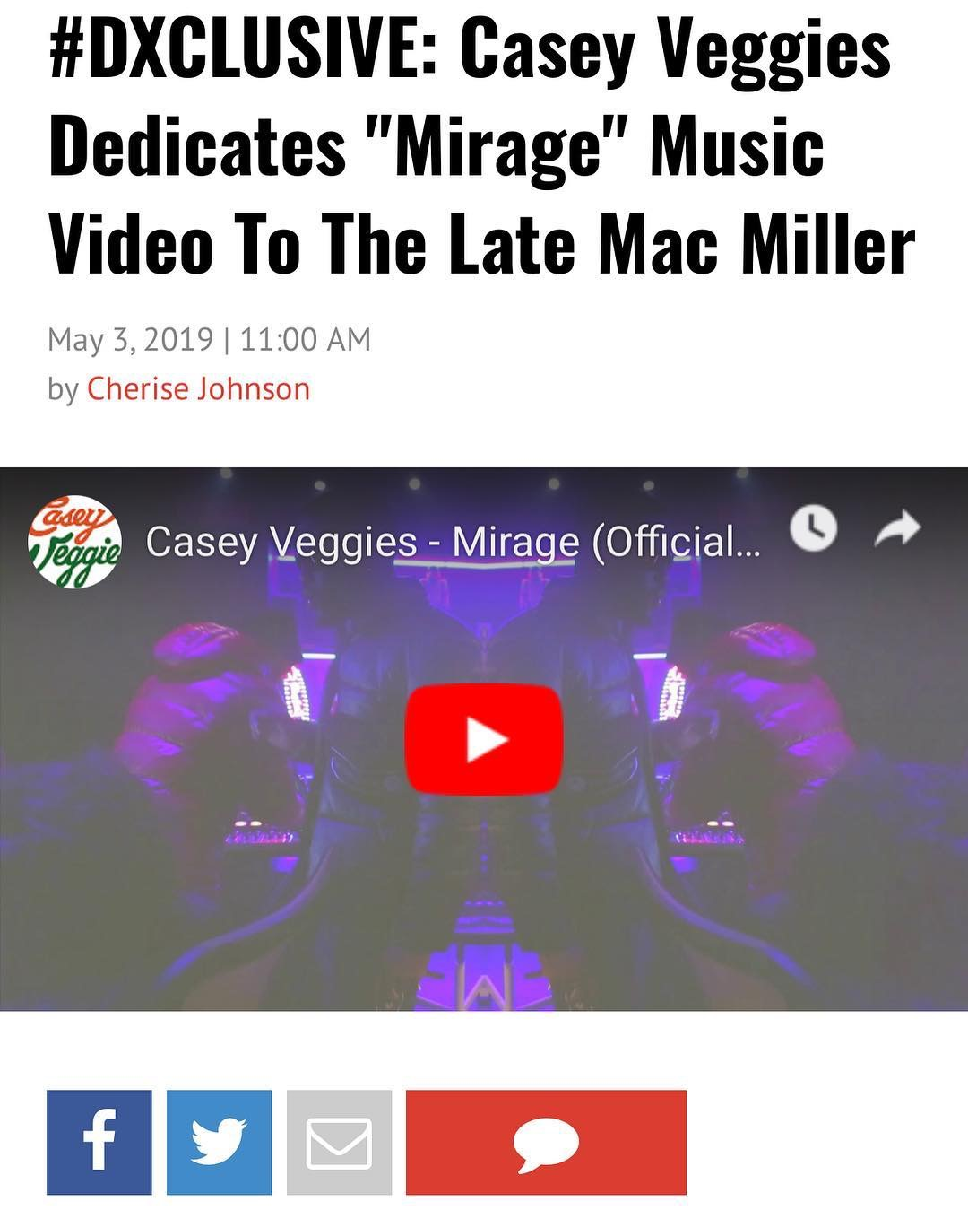 "This is a premiere we landed for Casey Veggies new video for his song ""Mirage"" dedicated to the late Mac Miller."
