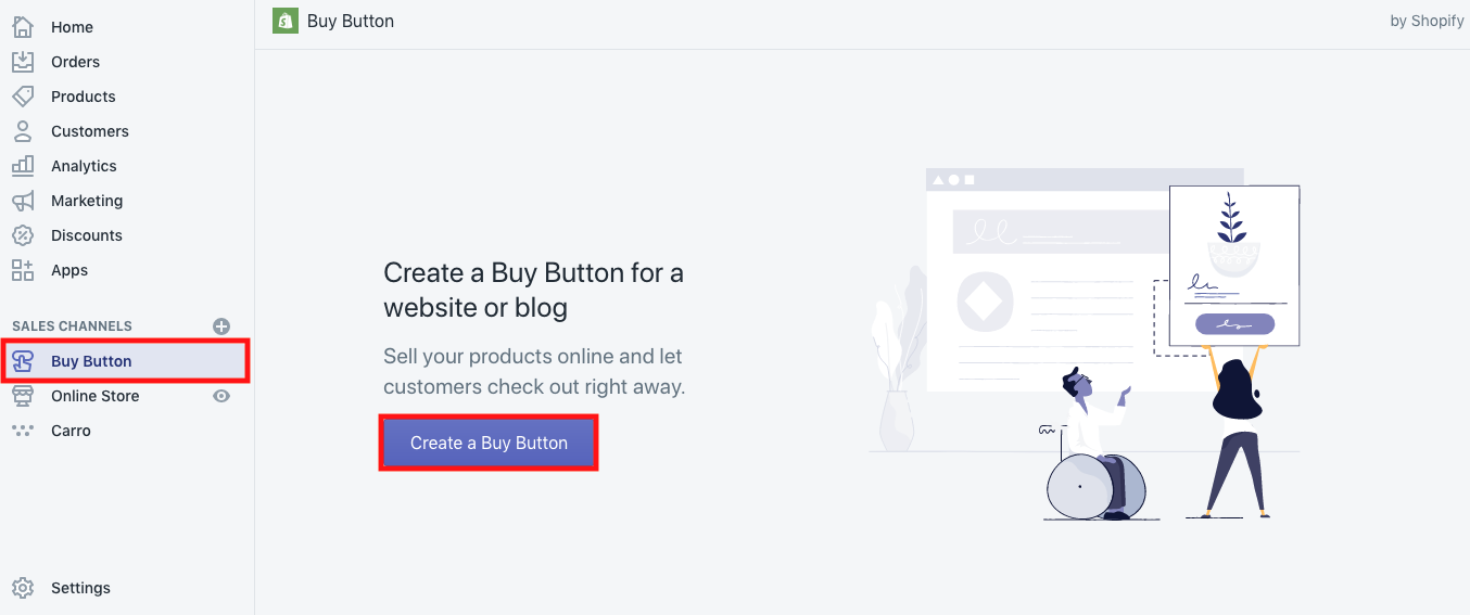 """To add a Buy Button and embed products on your website, click """"Buy Button"""" on the main menu (outlined in red) then click """"create a buy button"""" (also outlined in red)."""