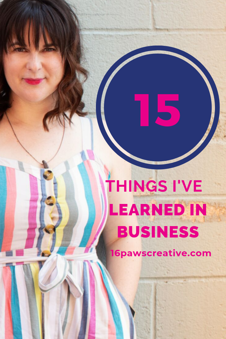15 things I've learned in business - business coaching - mindset coaching