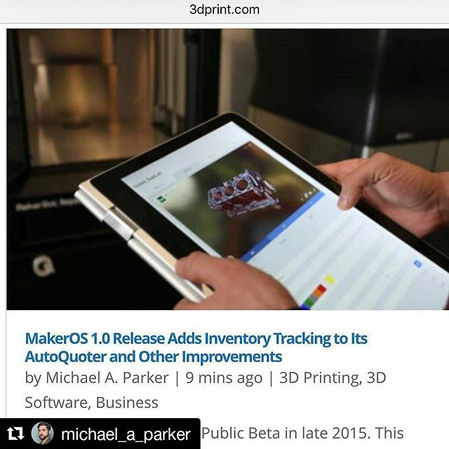 Thanks for the feature @michael_a_parker! ・・・ MakerOS adds inventory tracking to its AutoQuoter. Read all about it at 3DPrint.com!  #3dprinting #technology #makeros #startup