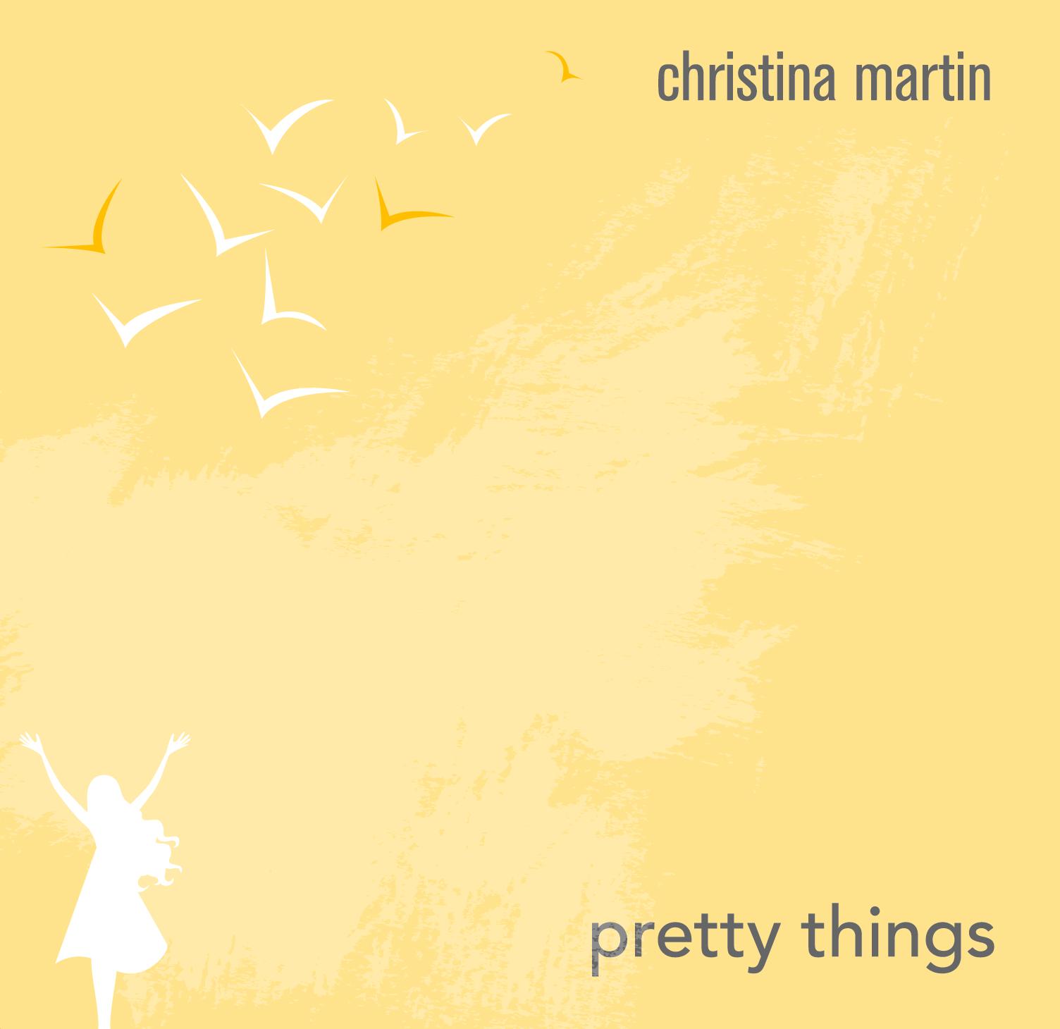 Pretty Things - Christina's DEBUT ALBUM