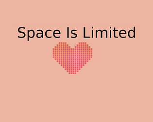 Space Is Limited.png