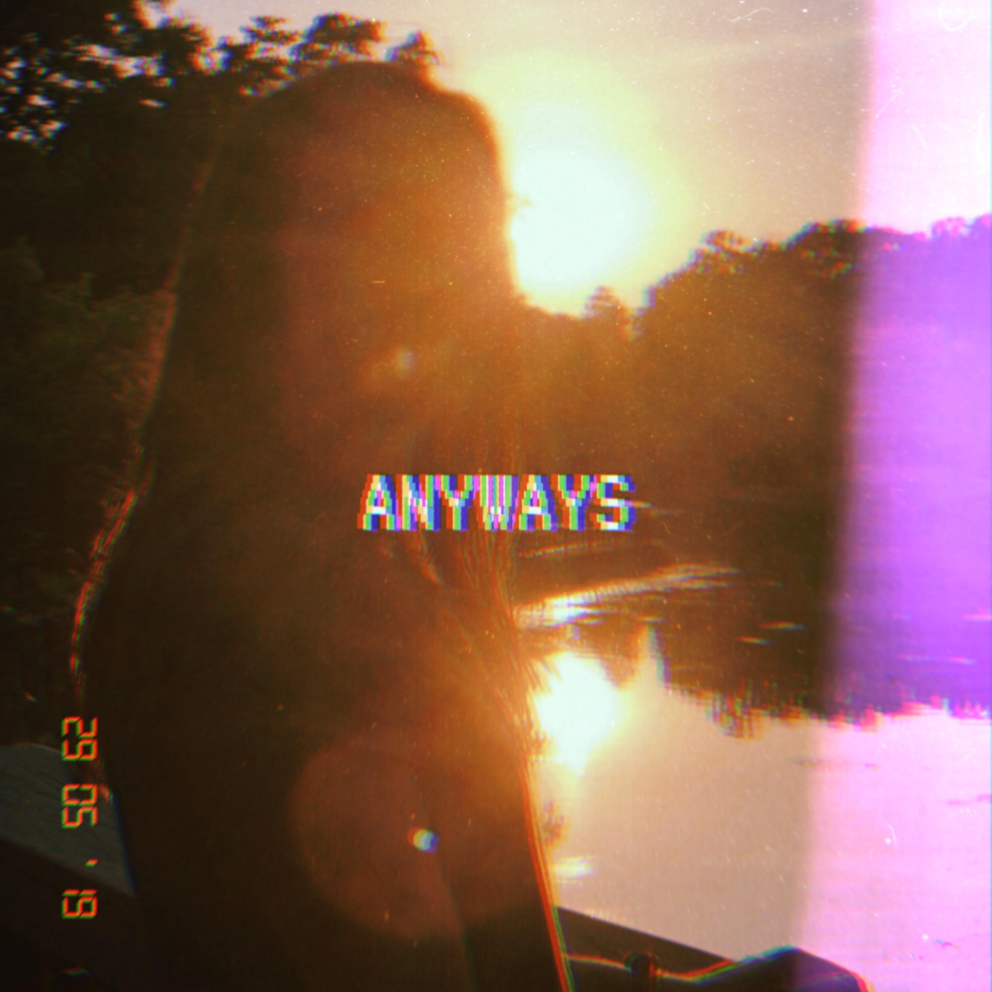 ANYWAYS (2019)