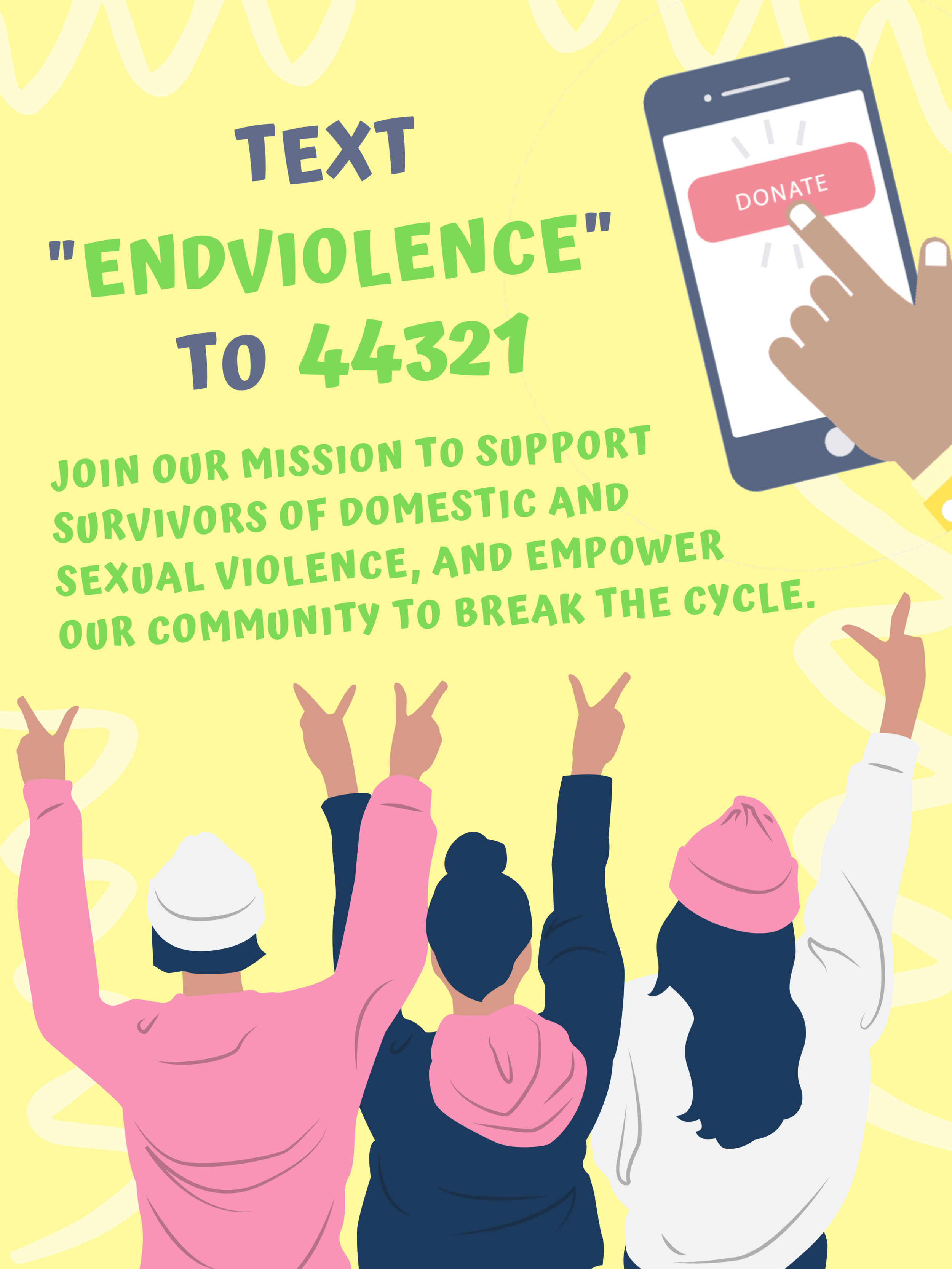 """On your mobile? - You can easily access our donation form on your mobile phone by texting """"endviolence"""" to 44321."""